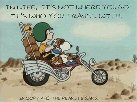 Life Snoopy Who You Travel With