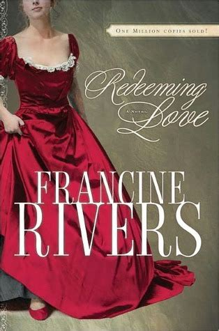 redeeming love  francine rivers reviews discussion bookclubs lists