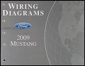 2009 Ford Mustang Wiring Diagram Manual Original