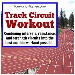 The Best Track Circuit Workout  U2013 Interval Workout With Strength Training Circuits