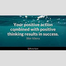 Shiv Khera  Your Positive Action Combined With Positive