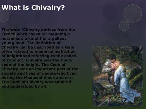 what is the meaning of a what is the meaning of chivalry driverlayer search engine