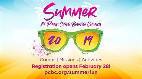 park cities baptist church 705 | 0e8365565 1549661863 summeratpcbc1920x1080