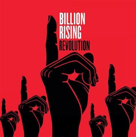 one billion rising 2016 rise 2017 one billion rising revolution