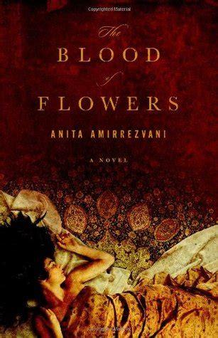 blood  flowers  anita amirrezvani reviews