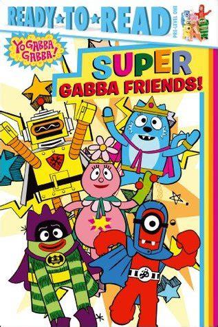 super gabba friends  parker jacobs