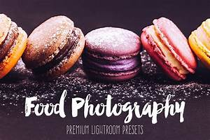 Food Photography Lightroom Presets ~ Actions on Creative Market
