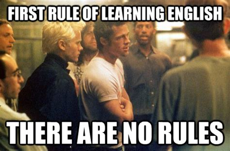 English Language Meme - my friends conclusion about learning english as a nd language meme guy