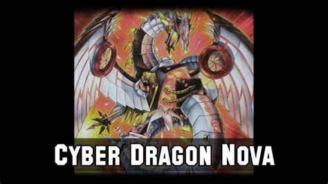 quot cyber dragon nova quot new structure deck youtube