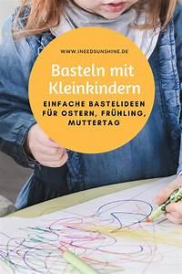 Basteln Mit Kindern Schnell Und Einfach : basteln mit kleinkindern ostern fr hling muttertag ~ A.2002-acura-tl-radio.info Haus und Dekorationen