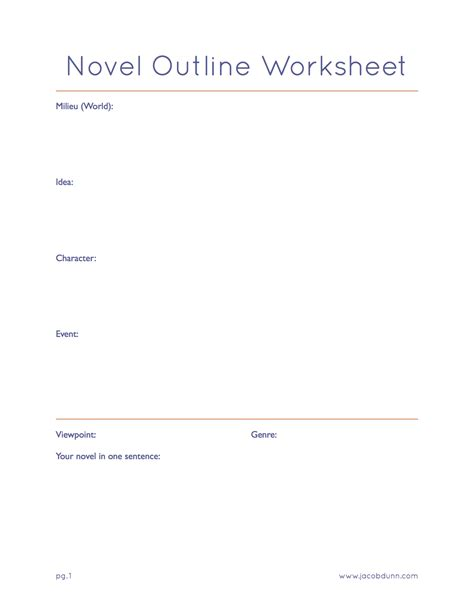 Novel Outline Templates by Novel Outline Worksheet Jacob Dunn