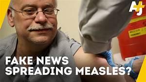 Measles Outbreak Spread Through Fake News | AJ+ - YouTube