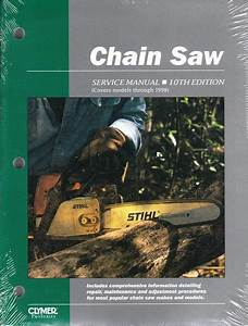Chain Saw Repair Manual Stihl Poulan Redmax Husqvarna