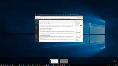 application bureau windows 10 ma 238 trisez le principe des bureaux virtuels