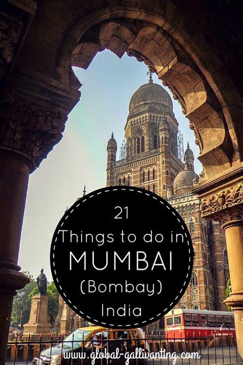 21 Things To Do In Mumbai (bombay) India Global