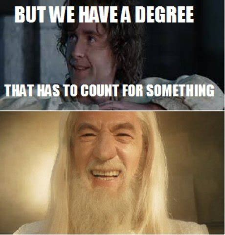 Degree In Memes - 6 things you learn about yourself in college