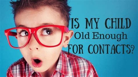 how does my child to be to wear contact lenses 490   kidsandcontacts N5w029NS3u98zxpBF6VB 560x315