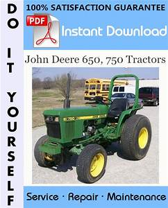 John Deere 650  750 Tractors Technical Manual  U2013 Libmanual