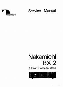 Nakamichi Bx 2 Original Service Manual