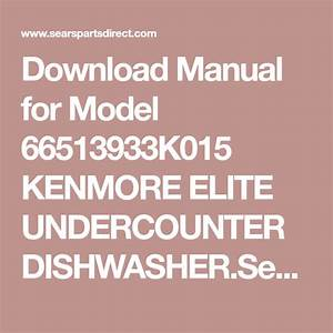 Download Manual For Model 66513933k015 Kenmore Elite