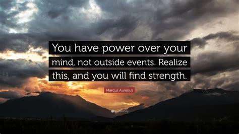 marcus aurelius quote   power   mind