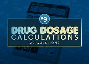 Drug Dosage Calculations Nclex Exam 9  20 Items