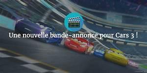 Bande Annonce Cars 3 : une nouvelle bande annonce pour cars 3 daily disneyland ~ Medecine-chirurgie-esthetiques.com Avis de Voitures