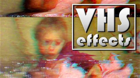 Damaged Vhs Tape Effects