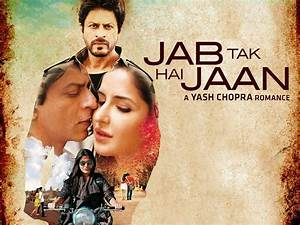 Jab Tak Hai Jaan Free Download Full Movie HD Format ...