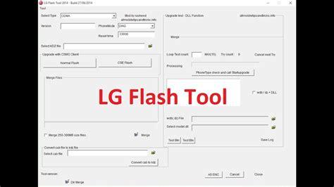 Lg Mobile Tools by Lg Flash Tool 2018