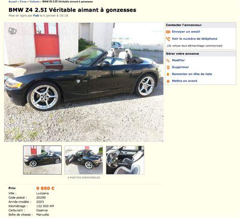 le bon coin la pire annonce pour vendre une voiture 171 un v 233 ritable aimant 224 gonzesses