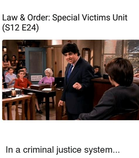 Law And Order Memes - 25 best memes about criminal justice system criminal justice system memes