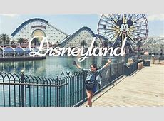 Ultimate Guide to Disneyland Los Angeles Karla Around