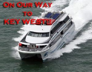 Miami To Key West By Boat by Miami Ferry Boat To Key West Fast Catamaran Tours To