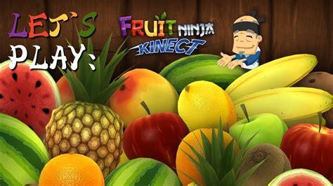 lets play fruit ninja kinect youtube