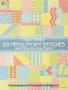 101 Needlepoint Stitches And How To Use Them By Hope