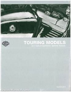 2017 Harley Davidson Touring Motorcycle Service Manual