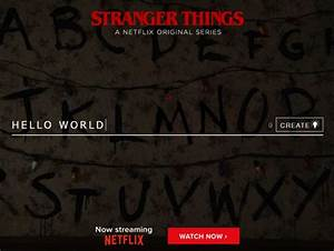 create and share your own message via the stranger things With stranger things lettering