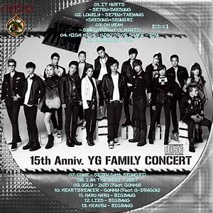 カッチカジャ☆韓国Drama・OST♪Label☆ YG Family 15th Anniversary 2011 ...
