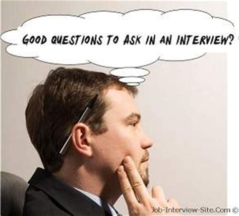 good questions to ask during a job interview good questions to ask in an interview great interview