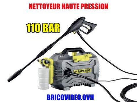 nettoyeur haute pression avis nettoyeur haute pression lidl parkside 150 bar 2100 w