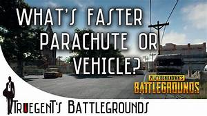 PUBG What Is Faster Parachute Or Vehicle Doovi