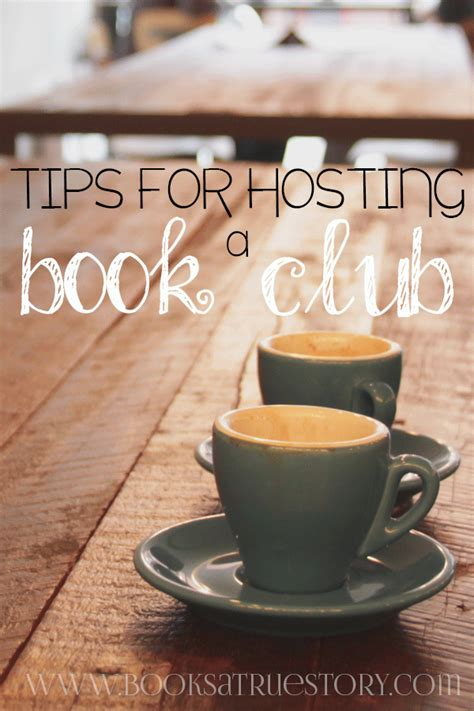 Tips For Hosting A Book Club  Books A True Story