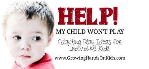 Help! My Child Won't Play