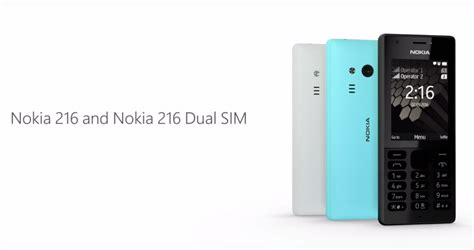nokia 216 dual sim this feature phone can take selfies and tech prolonged