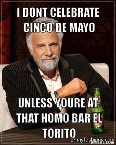 Cinco De Mayo Memes - cinco de mayo meme 28 images cinco de mayo meme cinco de mayo 2016 best funny memes heavy