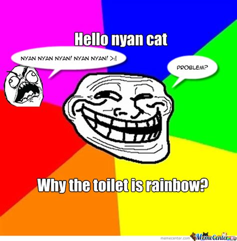 Nyan Meme - trolling the nyan cat by 100lol meme center