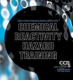 chemical reactivity hazard training cd rom aiche