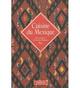 fnac livres cuisine cuisine du mexique broché zilah de jesus alondra