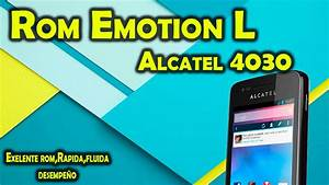 Rom Emotion L  Lollipop  Alcatel 4030